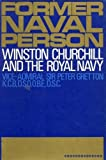 img - for Former naval person: Winston Churchill and the Royal Navy book / textbook / text book