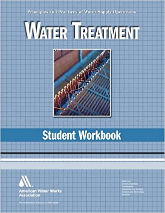Water Treatment WSO Student Workbook: Water Supply Operations written by Nancy McTigue