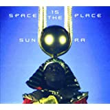 Space Is The Place (International)