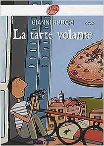 La Tarte Volante: Gianni Rodari: 9782013228381: Amazon.com: Books