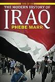 The Modern History of Iraq