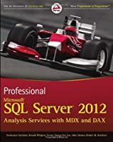 Professional Microsoft SQL Server 2012 Analysis Services with MDX and DAX Front Cover