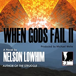 When Gods Fail II | [Nelson Lowhim]