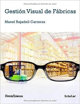 Gestión visual de fábricas (Spanish Edition): Manel