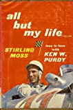 All But My Life Stirling Moss
