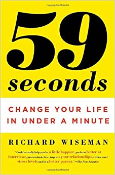 Change Your Life in Under a Minute - Richard Wiseman