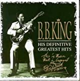 B. B. King - His Definitive Greatest Hits CD