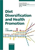 img - for Diet Diversification And Health Promotion: European Academy Of Nutritional Sciences (EANS) Conference, Vienna, May 14-15, 2004 (Forum of Nutrition) book / textbook / text book