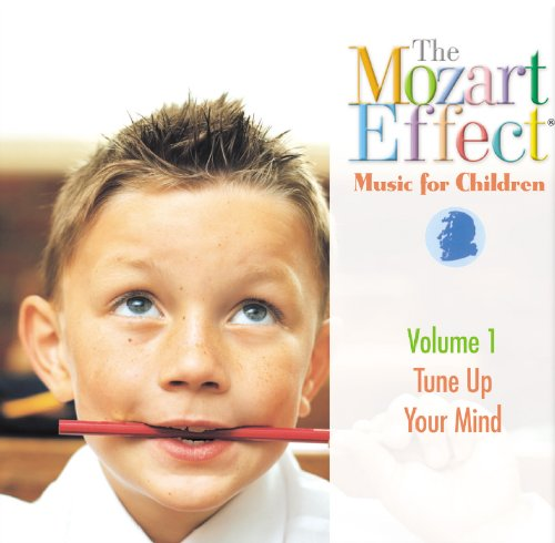 The Mozart Effect Music For Children, Volume 1: Tune Up Your Mind front-216791