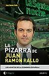 La pizarra de Juan Ram�n Rallo: Los 4...