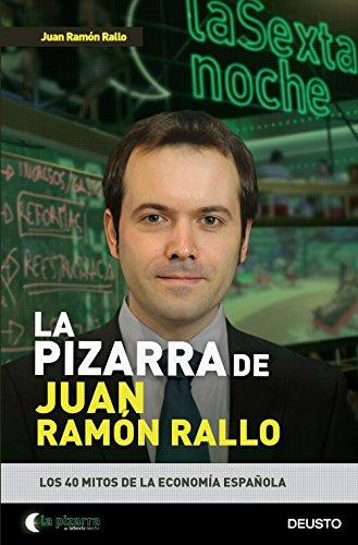 La pizarra de Juan Ramón Rallo: Los 40 mitos de la economía española