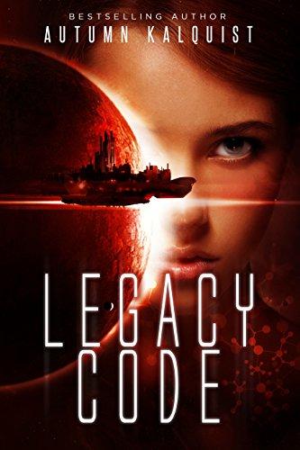Legacy Code (Fractured Era: Legacy Code Book 1)