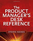 The Product Manager's Desk Reference