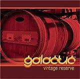 echange, troc Galactic - Vintage Reserve