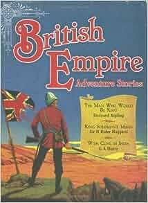 british empire adventure stories three stirring tales of
