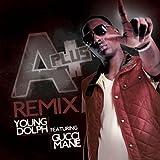 A-Plus Remix (feat. Gucci Mane) [Explicit]
