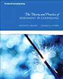 img - for The Theory and Practice of Assessment in Counseling (New 2013 Counseling Titles) book / textbook / text book