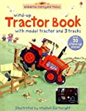 img - for Wind-Up Tractor Book   [WIND-UP TRACTOR BK] [Board Books] book / textbook / text book