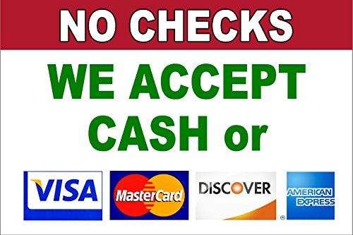 forms-of-payment-no-checks-we-accept-cash-visa-mastercard-discover-amex-12-x-18-plastic-sign