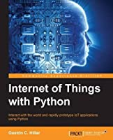 Internet of Things with Python Front Cover