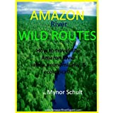 Amazon River WILD ROUTES