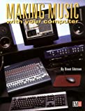 img - for Making Music with Your Computer 2E book / textbook / text book