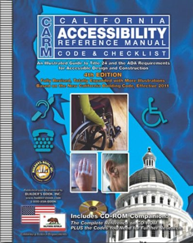 CARM: California Accessibility Reference Manual, Code/Checklist (4th Ed.) w/ CD-ROM