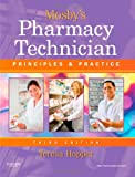 Mosbys Pharmacy Technician: Principles and Practice, 3e