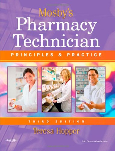 Mosby'S Pharmacy Technician: Principles And Practice, 3E