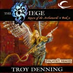The Siege: Forgotten Realms: The Return of the Archwizards, Book 2 (       UNABRIDGED) by Troy Denning Narrated by Kevin Kraft