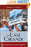 The Last Crusade: Americanism and the Islamic Reformation