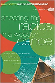 Shooting the Rapids in a Wooden Canoe, On Navigating Transitions