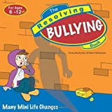 img - for The Resolving Bullying Book (Resolving Books Series) book / textbook / text book
