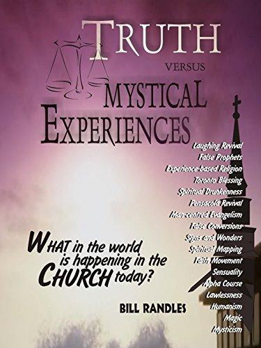 Truth versus Mystical Experiences