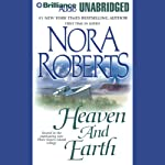 Heaven and Earth: Three Sisters Island Trilogy, Book 2 (       UNABRIDGED) by Nora Roberts Narrated by Sandra Burr