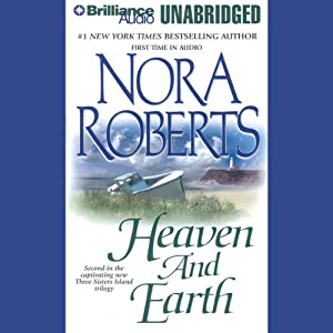 Heaven and Earth: Three Sisters Island Trilogy, Book 2 | [Nora Roberts]