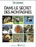img - for Dans Le Secret Des Montagnes book / textbook / text book