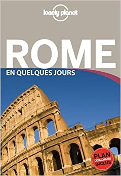 Amazon.fr - Rome En quelques jours - 4ed - Lonely Planet