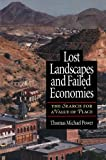 Lost Landscapes and Failed Economies: The Search For A Value Of Place