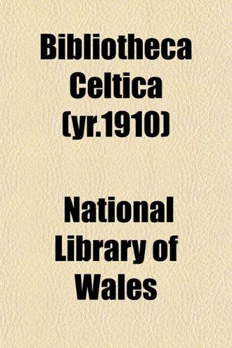 Bibliotheca Celtica (yr.1910)
