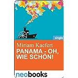 """Panama - oh, wie sch�n!: Anne Hertz & Friends 4 (Knaur eBook)von """"Miriam Kaefert"""""""