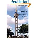 Kinshasa d'un Quartier a l'Autre
