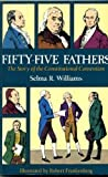 img - for Fifty-Five Fathers: The Story of the Constitutional Convention book / textbook / text book
