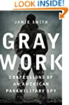 Gray Work: Confessions of an American...