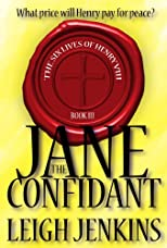 Jane the Confidant (The Six Lives of Henry the VIII)