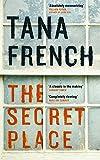 'The Secret Place' von 'Tana French'