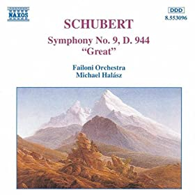 """Symphony No. 9 in C major, D. 944, """"Great"""" (use): I. Andante - Allegro ma non troppo"""