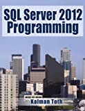 img - for SQL Server 2012 Programming book / textbook / text book
