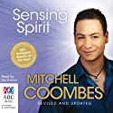 Sensing Spirit (       UNABRIDGED) by Mitchell Coombes Narrated by Mitchell Coombes