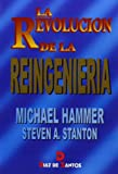 La Revolucion de La Reingenieria (Spanish Edition) (8479783095) by Hammer, Michael